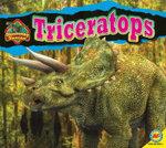 Triceritops : Discovering Dinosaurs (Av2 Weigl) - Aaron Carr