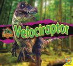 Velociraptor : Discovering Dinosaurs (Av2 Weigl) - Aaron Carr
