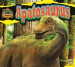 Apatosaurus : Discovering Dinosaurs (Av2 Weigl) - Aaron Carr