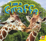 Giraffe : I Am (Av2 Weigl) - Aaron Carr