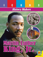 Martin Luther King, Jr. : Icons: History Makers - Pamela McDowell