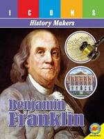 Benjamin Franklin - Pamela McDowell
