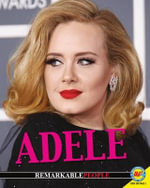 Adele : Remarkable People (Hardcover) - Pamela McDowell