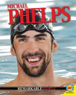 Michael Phelps : Remarkable People (Hardcover) - Pamela McDowell