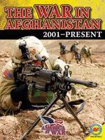 The War in Afghanistan : America at War (Av2) - Steve Goldsworthy