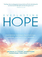 Everlasting Hope : Inspirational Messages that Encourage, Motivate, and Heal in Any Situation - Charisma House