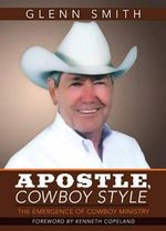 Apostle, Cowboy Style - Glenn Smith