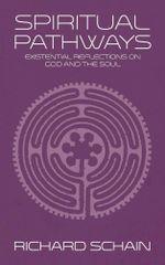 Spiritual Pathways - Richard Schain