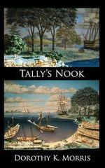 Tally's Nook - Dorothy K Morris