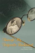 Through My Trifocals Backward - Irma