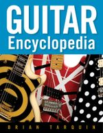 Guitar Encyclopedia - Brian Tarquin