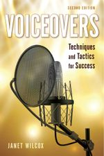Voiceovers : Techniques and Tactics for Success - Janet Wilcox