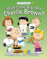 What's the Big Idea, Charlie Brown? - Tom Brannon