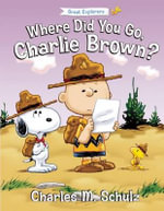 Where Did You Go, Charlie Brown? - Tom Brannon