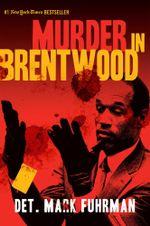 Murder in Brentwood - Mark Fuhrman