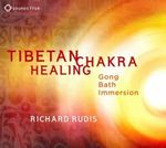 Tibetan Chakra Healing : Gong Bath Immersion - Richard Rudis