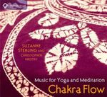 Chakra Flow : Music for Yoga and Meditation - Suzanne Sterling