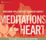 Meditations of the Heart : Liberating the Power of Love - Andrew Harvey