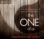 The One of Us : Living from the Heart of Awakened Relationship - Adyashanti