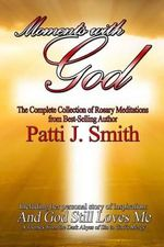 Moments with God - Patti J Smith