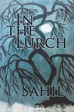 In the Lurch - Sahil