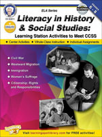 Literacy in History and Social Studies, Grades 6 - 8 : Learning Station Activities to Meet CCSS - Schyrlet Cameron
