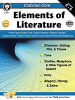 Common Core : Elements of Literature, Grades 6 - 8 - Linda Armstrong