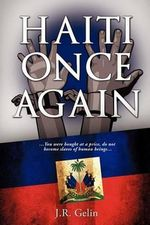 Haiti Once Again - J R Gelin