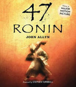 47 Ronin - John Allyn, Jr.
