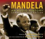 Mandela : An Audio History - Archbishop Desmond Tutu