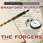 The Forgers - Bradford Morrow