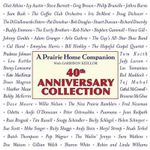 A Prairie Home Companion 40th Anniversary Celebration - Garrison Keillor