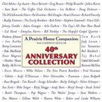 Prairie Home Companion : 40th Anniversary Collection - Garrison Keillor