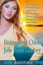 Reinventing Chloe - Julie Anne Lindsey