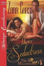 Their Seductress [The Hot Millionaires #1] (Siren Publishing Menage Everlasting) - Zara Chase