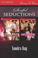 Sinful Seductions [Eden's Garden : The Last Temptation of Eve] (Siren Publishing Menage and More) - Xondra Day
