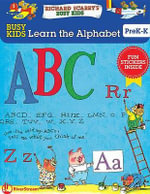 Busy Kids Learn the Alphabet! - Erica Farber