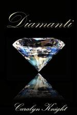 Diamanti : Una Fantasia Erotica - Caralyn Knight