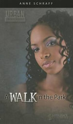 A Walk in the Park (Urban Underground #33) - Anne Schraff
