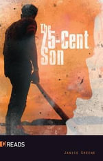 The 75-Cent Son - Janice Greene