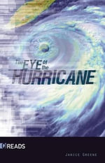 The Eye of the Hurricane - Janice Greene