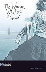 The Woman Who Loved a Ghost - Janet Lorimer