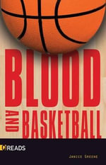 Blood and Basketball - Janice Greene