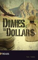 Dimes to Dollars - Terri Thomas