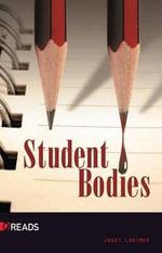 Student Bodies - Janet Lorimer