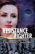 Resistance Fighter - Dee Phillips