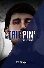 The Accident Book 2 : Trippin' - Pj Gray