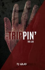 The Lab Book 3 : Trippin' - Pj Gray