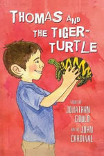 Thomas and the Tiger-Turtle - Jonathan Gould