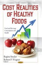 Cost Realities of Healthy Foods